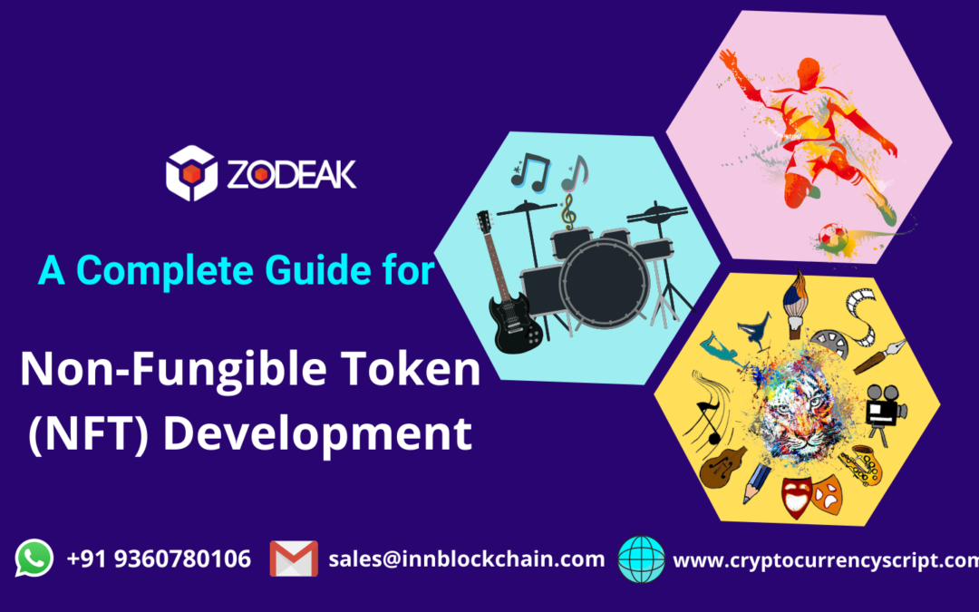 A Complete Guide for Non-Fungible Token (NFT) Development