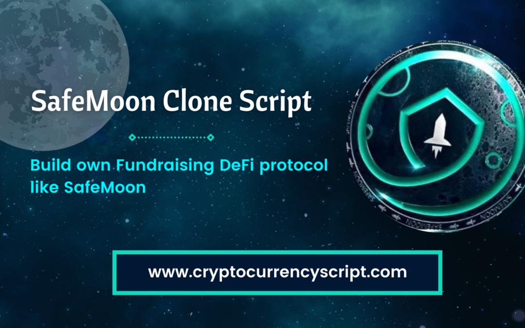Safemoon Clone Script – Build a Proficient DeFi Protocol like Safemoon