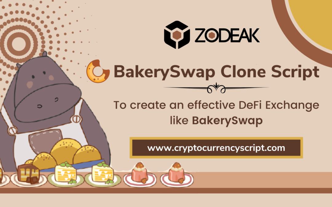 BakerySwap Clone Script – To create an effective DeFi Exchange like BakerySwap