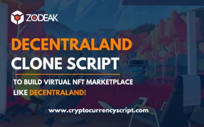 Decentraland Clone Script | Create NFT Marketplace like Decentraland